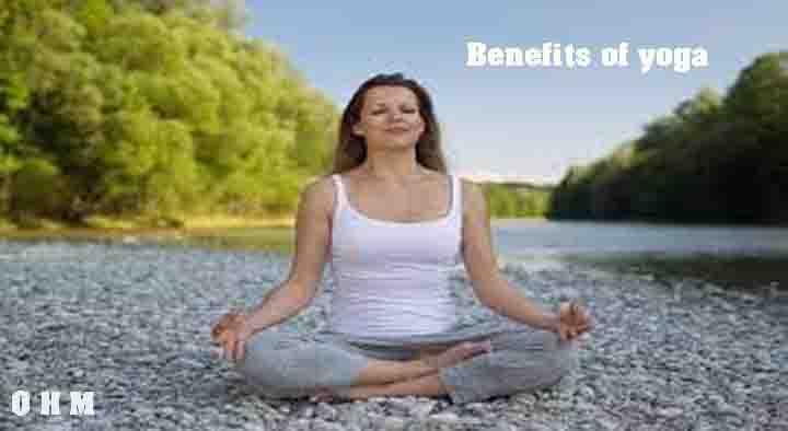Benefits of Yoga in Hindi - योग के शुरुआती और प्रकार