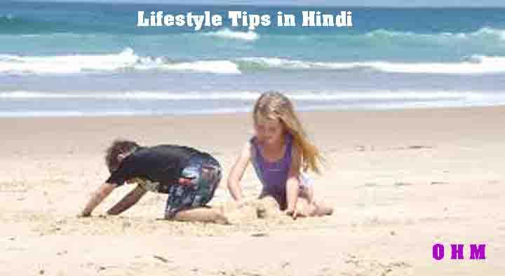 lifestyle tips in hindi - बेहतर और हेल्दी जीवन के लिए टिप्स